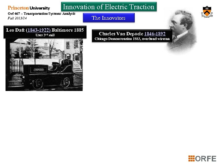 Innovation of Electric Traction Orf 467 – Transportation Systems Analysis Fall 2013/14 Leo Daft