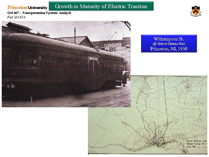 Growth to Maturity of Electric Traction Orf 467 – Transportation Systems Analysis Fall 2013/14