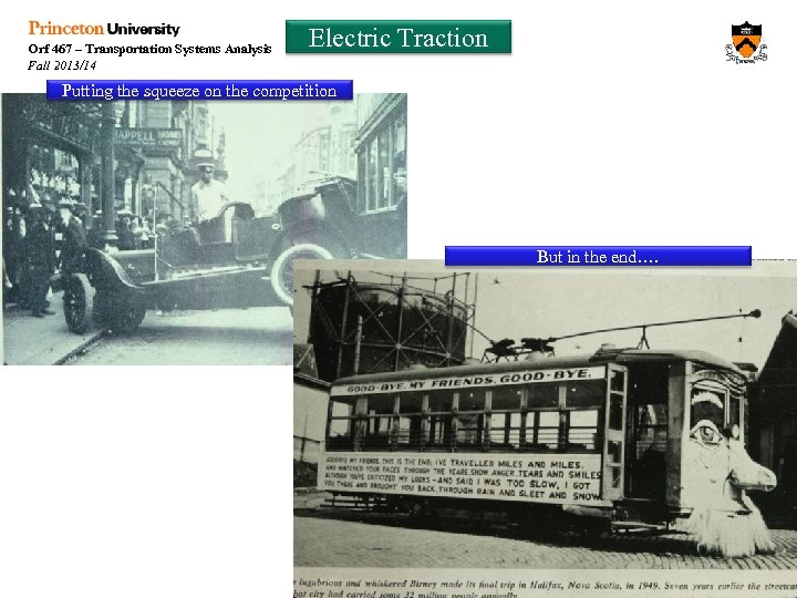 Orf 467 – Transportation Systems Analysis Fall 2013/14 Electric Traction Putting the squeeze on