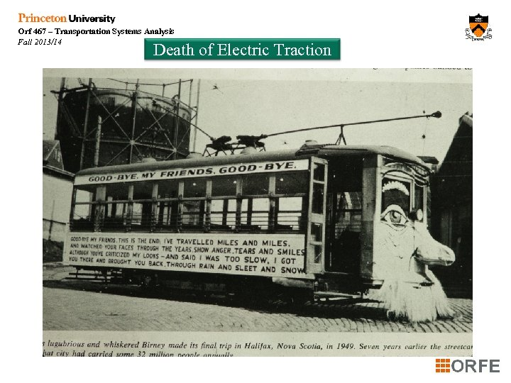 Orf 467 – Transportation Systems Analysis Fall 2013/14 Death of Electric Traction