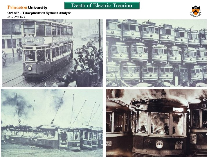 Death of Electric Traction Orf 467 – Transportation Systems Analysis Fall 2013/14 Week 9