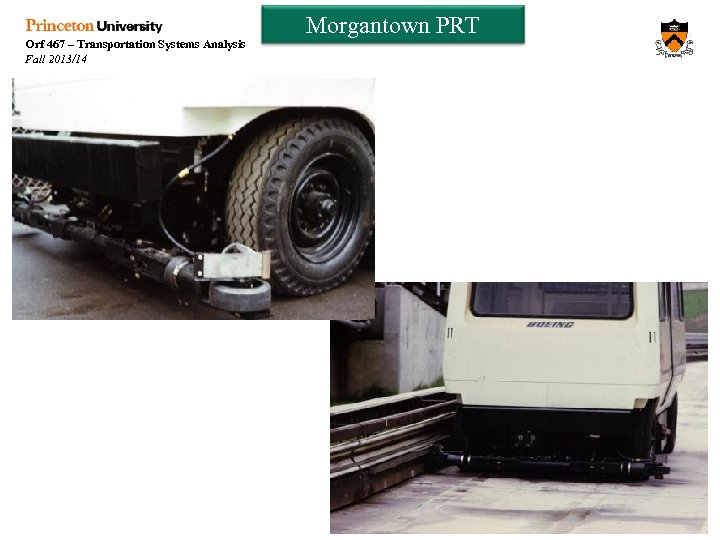 Orf 467 – Transportation Systems Analysis Fall 2013/14 Morgantown PRT