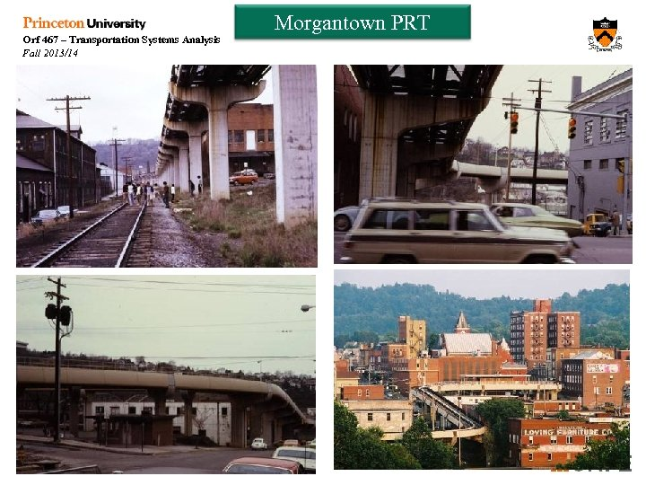 Orf 467 – Transportation Systems Analysis Fall 2013/14 Morgantown PRT Week 9