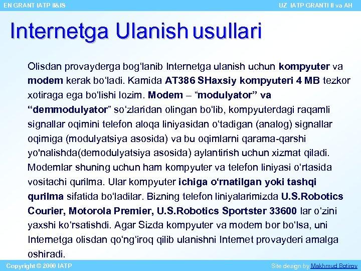 EN GRANT IATP II&IS UZ IATP GRANTI II va AH Internetga Ulanish usullari Olisdan