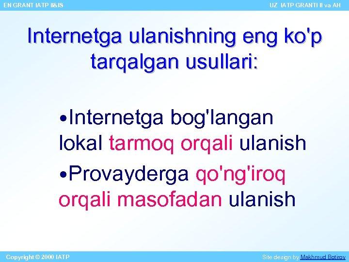 EN GRANT IATP II&IS UZ IATP GRANTI II va AH Internetga ulanishning eng ko'p