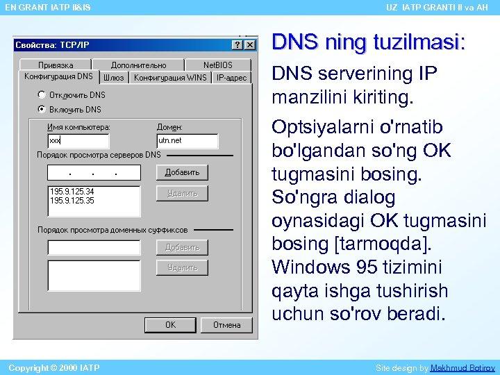 EN GRANT IATP II&IS UZ IATP GRANTI II va AH DNS ning tuzilmasi: DNS