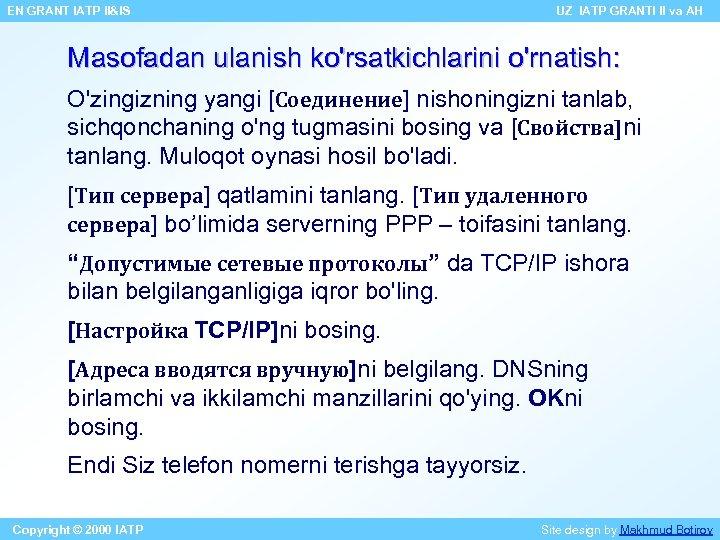 EN GRANT IATP II&IS UZ IATP GRANTI II va AH Masofadan ulanish ko'rsatkichlarini o'rnatish: