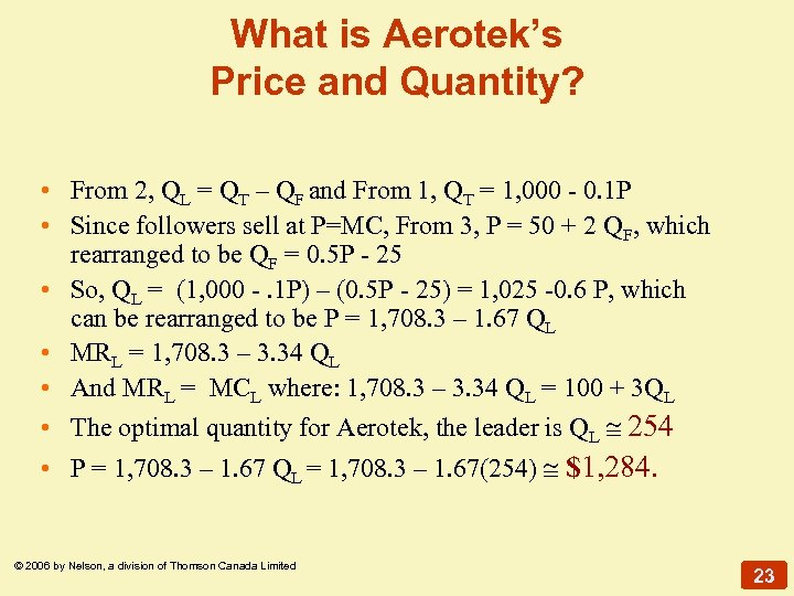 What is Aerotek's Price and Quantity? • From 2, QL = QT – QF