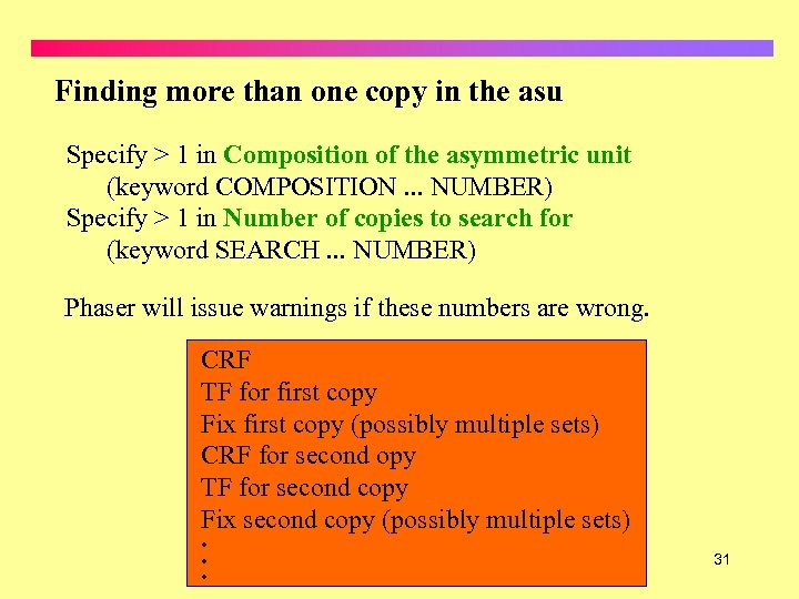 Finding more than one copy in the asu Specify > 1 in Composition of