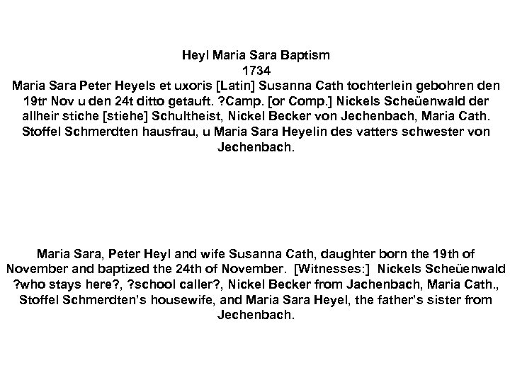 Heyl Maria Sara Baptism 1734 Maria Sara Peter Heyels et uxoris [Latin] Susanna Cath