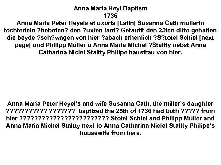 Anna Maria Heyl Baptism 1736 Anna Maria Peter Heyels et uxoris [Latin] Susanna Cath