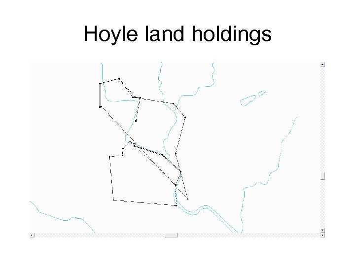 Hoyle land holdings