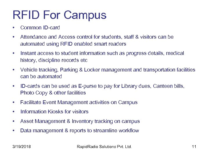 RFID For Campus • Common ID-card • Attendance and Access control for students, staff