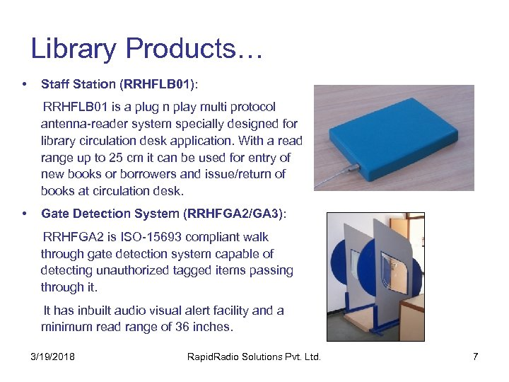 Library Products… • Staff Station (RRHFLB 01): RRHFLB 01 is a plug n play