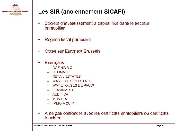 Les SIR (anciennement SICAFI) • Société d'investissement à capital fixe dans le secteur immobilier