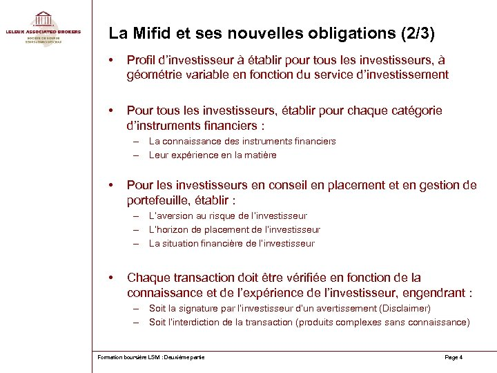 La Mifid et ses nouvelles obligations (2/3) • Profil d'investisseur à établir pour tous