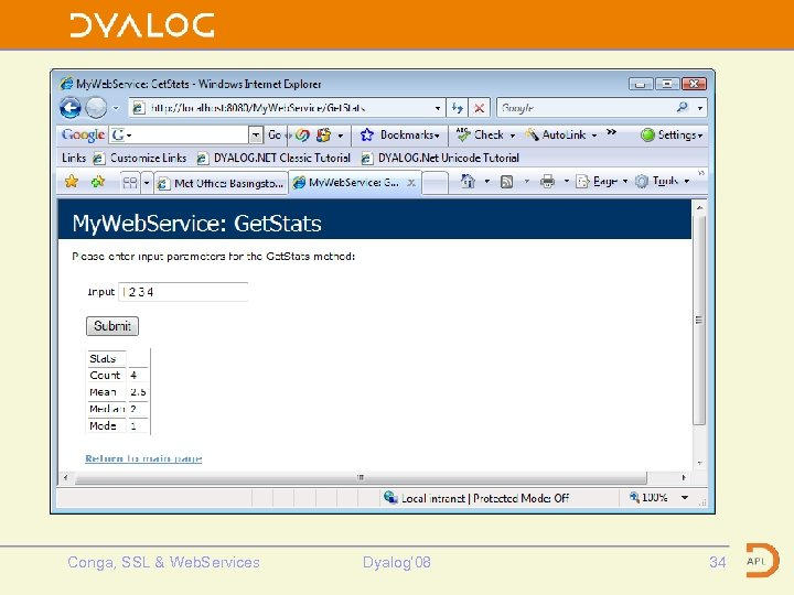 SAWS Web Page Conga, SSL & Web. Services Dyalog' 08 34