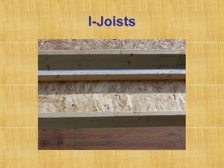 I-Joists