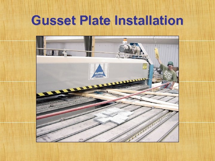 Gusset Plate Installation