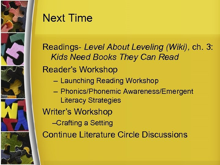 Next Time Readings- Level About Leveling (Wiki), ch. 3: Kids Need Books They Can