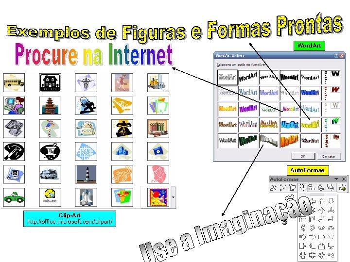 Word. Art Auto. Formas Clip-Art http: //office. microsoft. com/clipart/