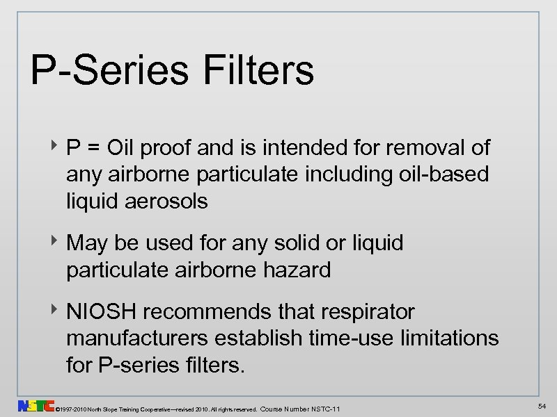 P-Series Filters ‣ P = Oil proof and is intended for removal of any