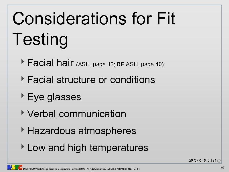 Considerations for Fit Testing ‣ Facial hair (ASH, page 15; BP ASH, page 40)