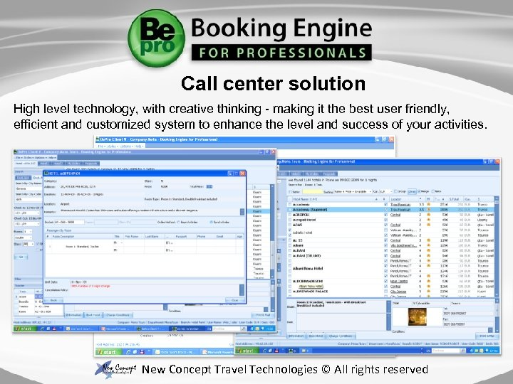 Call center solution High level technology, with creative thinking - making it the best
