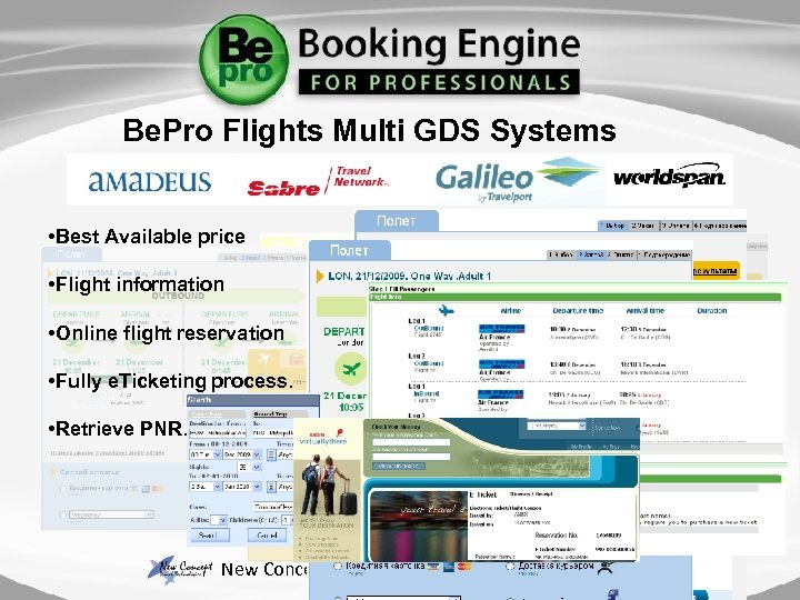 Be. Pro Flights Multi GDS Systems • Best Available price • Flight information •