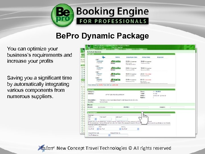 Be. Pro Dynamic Package You can optimize your business's requirements and increase your profits