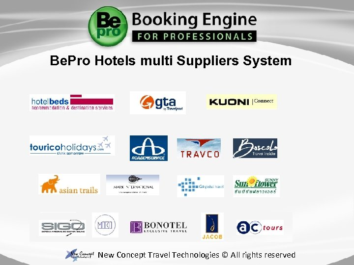 Be. Pro Hotels multi Suppliers System New Concept Travel Technologies © All rights reserved