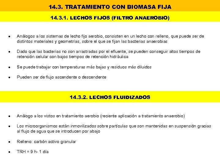 14. 3. TRATAMIENTO CON BIOMASA FIJA 14. 3. 1. LECHOS FIJOS (FILTRO ANAEROBIO) Análogos