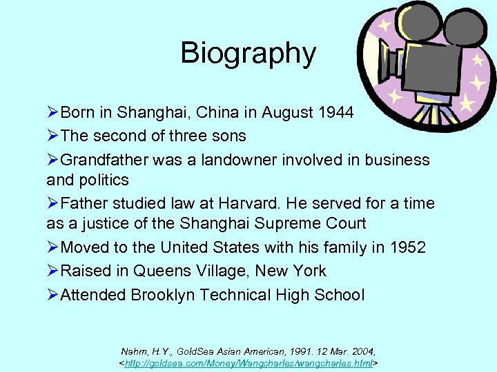 Biography ØBorn in Shanghai, China in August 1944 ØThe second of three sons ØGrandfather