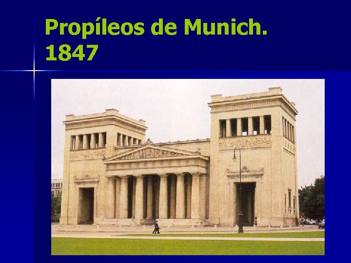 Propíleos de Munich. 1847