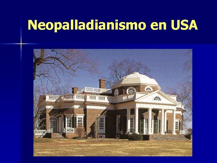 Neopalladianismo en USA