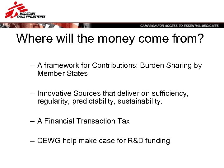 Where will the money come from? – A framework for Contributions: Burden Sharing by