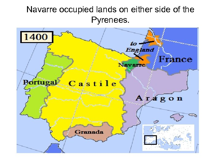 Navarre occupied lands on either side of the Pyrenees.