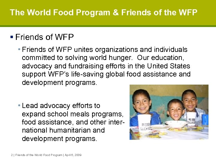 The World Food Program & Friends of the WFP § Friends of WFP •
