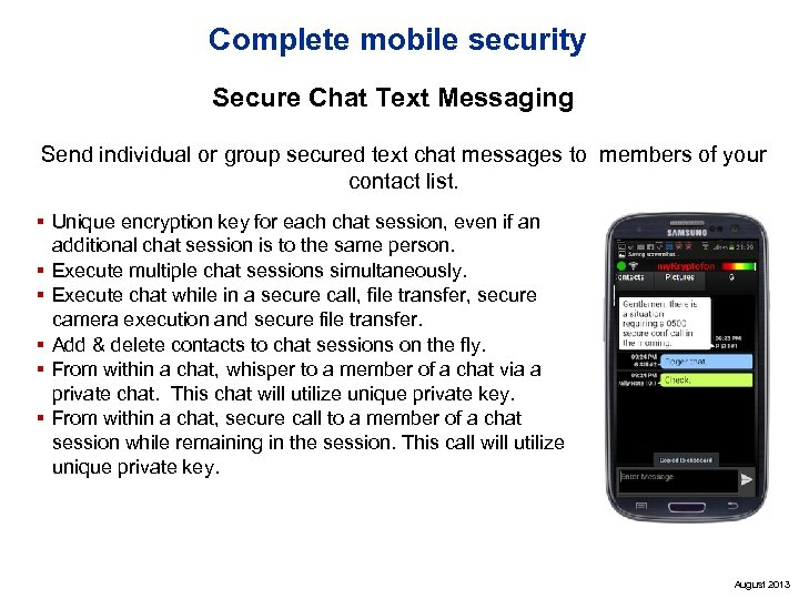 Complete mobile security Secure Chat Text Messaging Send individual or group secured text chat