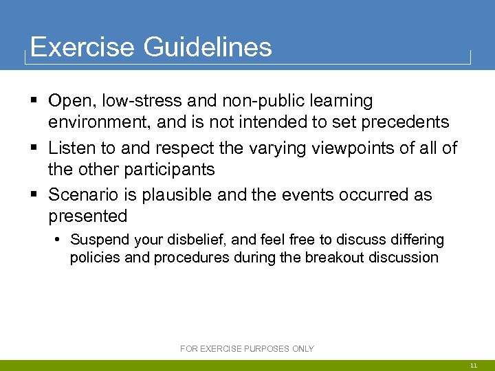 Exercise Guidelines § Open, low-stress and non-public learning environment, and is not intended to