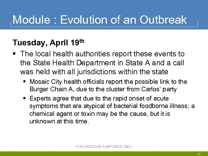 Module : Evolution of an Outbreak Tuesday, April 19 th § The local health