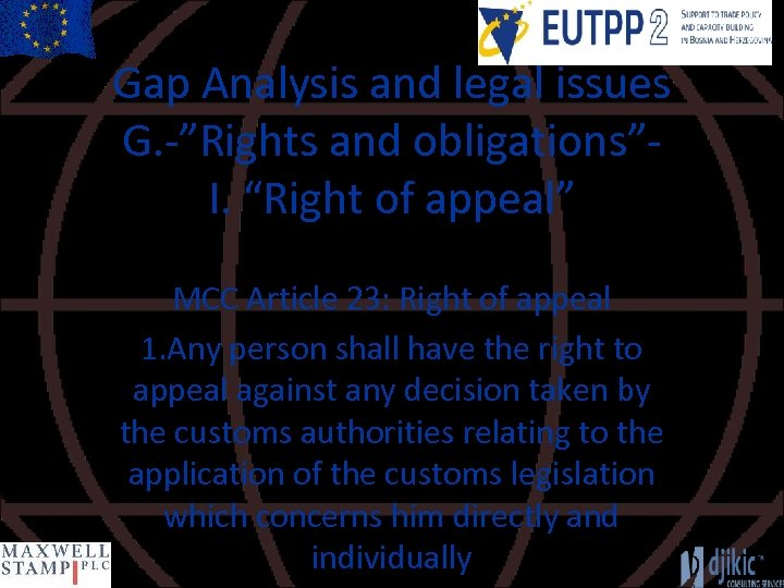 """Gap Analysis and legal issues G. -""""Rights and obligations""""I. """"Right of appeal"""" MCC Article"""