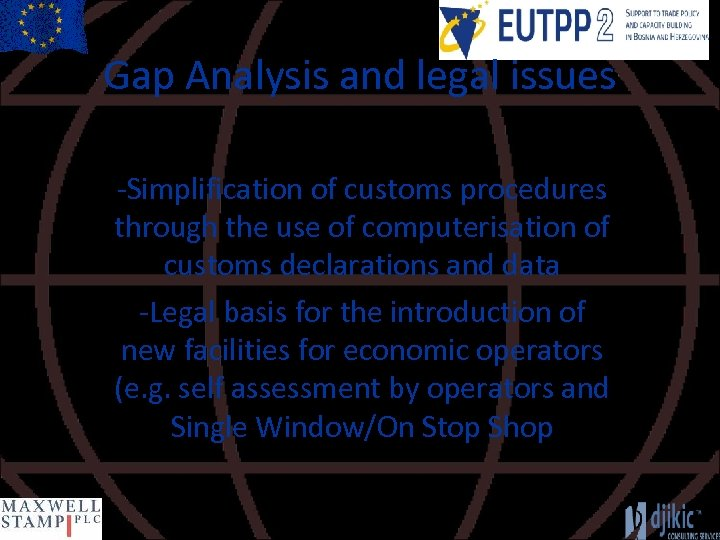 Gap Analysis and legal issues -Simplification of customs procedures through the use of computerisation