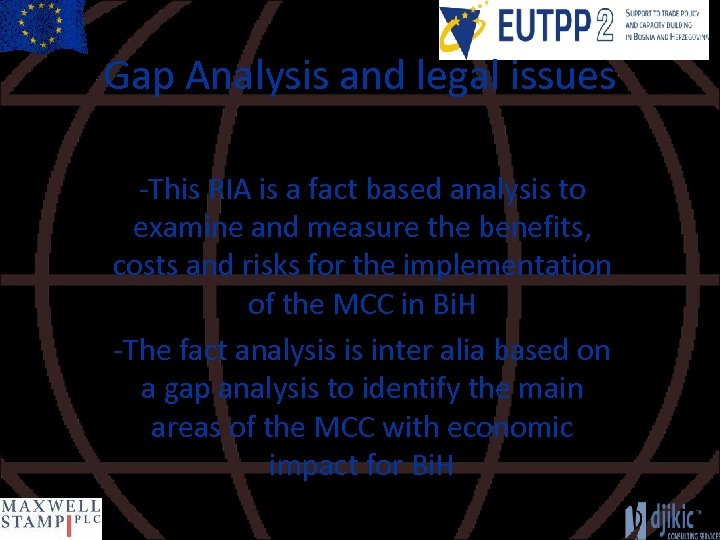 Gap Analysis and legal issues -This RIA is a fact based analysis to examine