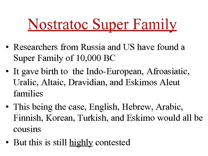 Nostratoc Super Family • Researchers from Russia and US have found a Super Family