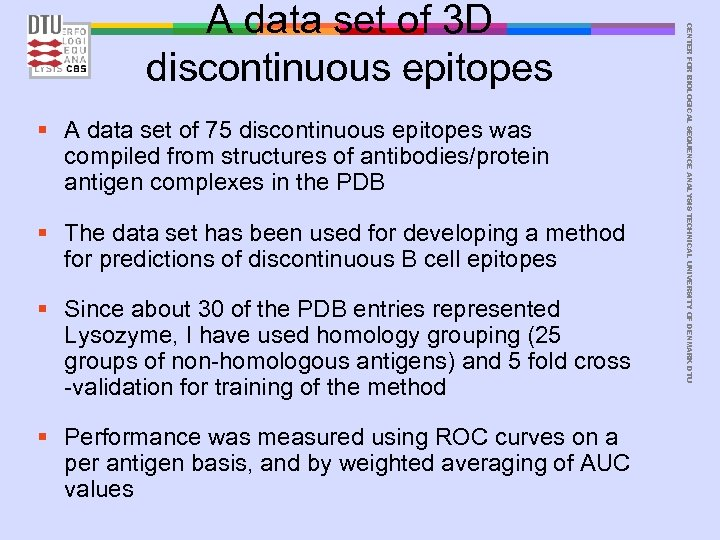 § A data set of 75 discontinuous epitopes was compiled from structures of antibodies/protein
