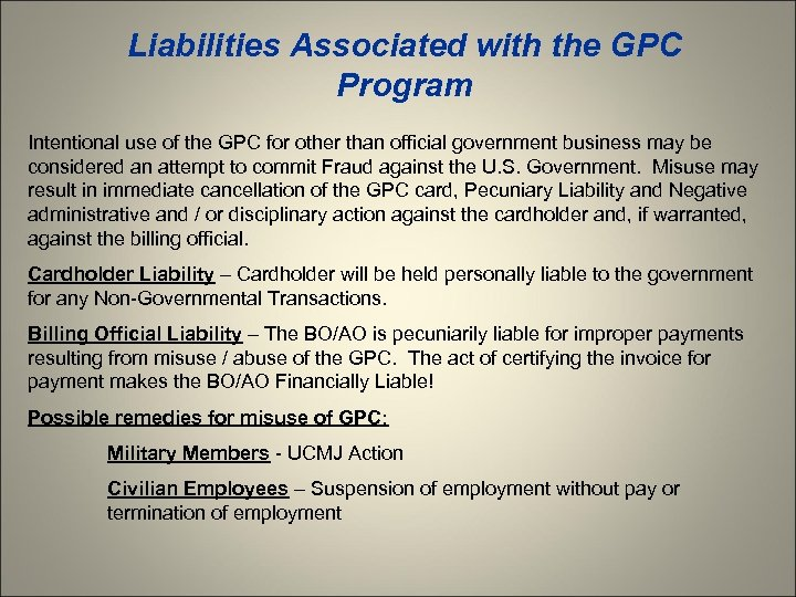 Liabilities Associated with the GPC Program Intentional use of the GPC for other than