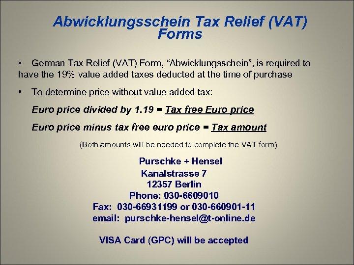 """Abwicklungsschein Tax Relief (VAT) Forms • German Tax Relief (VAT) Form, """"Abwicklungsschein"""", is required"""