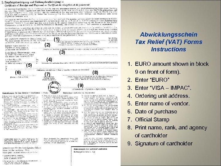 Abwicklungsschein Tax Relief (VAT) Forms Instructions (1) (2) (3) (4) (5) (6) (8) (7)