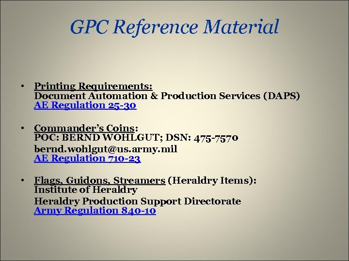 GPC Reference Material • Printing Requirements: Document Automation & Production Services (DAPS) AE Regulation